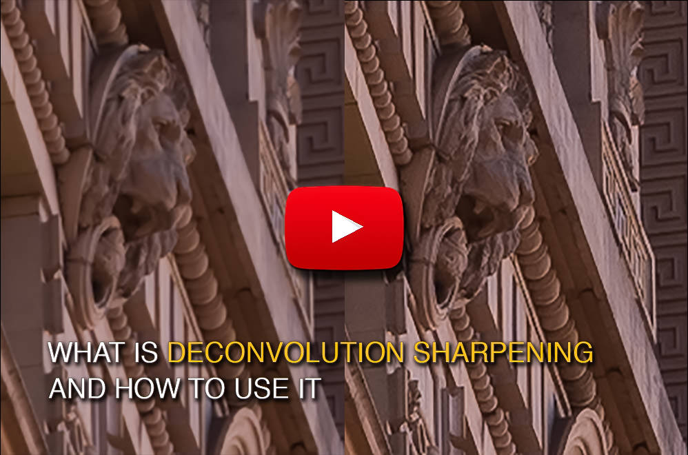 What is Deconvolution Sharpening and How to Use It